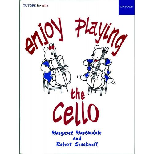 OXFORD UNIVERSITY PRESS MARTINDALE MARGARET / CRACKNELL ROBERT - ENJOY PLAYING THE CELLO