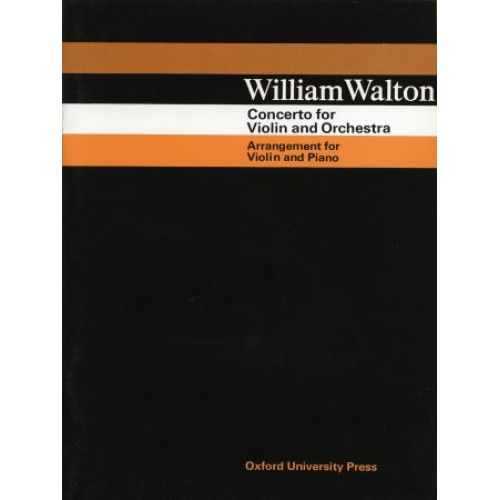OXFORD UNIVERSITY PRESS WALTON WILLIAM - CONCERTO FOR VIOLIN AND ORCHESTRA - VIOLIN, PIANO