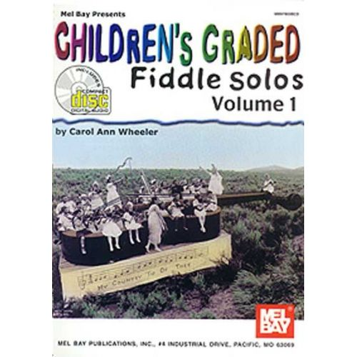 MEL BAY WHEELER CAROL ANN - CHILDREN'S GRADED FIDDLE SOLOS VOLUME 1 + CD - FIDDLE