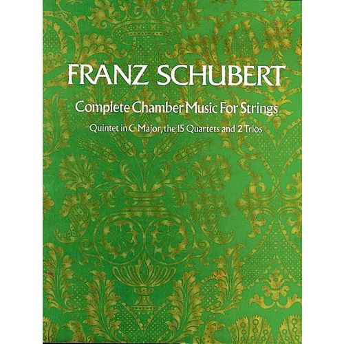 DOVER SCHUBERT F. - COMPLETE CHAMBER MUSIC FOR STRINGS