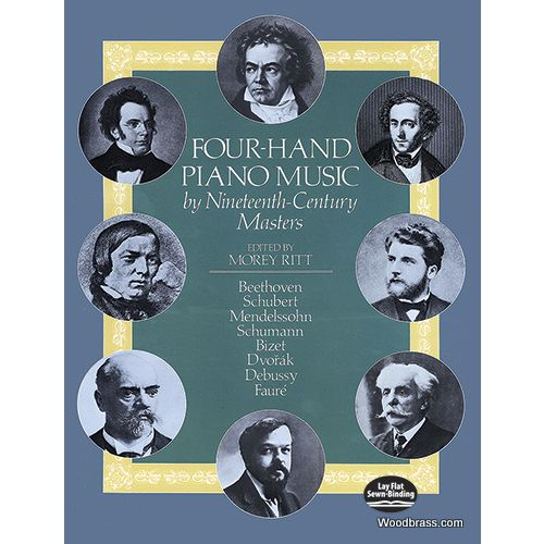 DOVER FOUR-HAND PIANO MUSIC BY NINETEENTH-CENTURY MASTERS - PIANO 4 MAINS