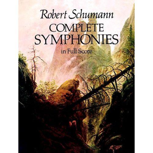 DOVER SCHUMANN R. - COMPLETE SYMPHONIES - FULL SCORE