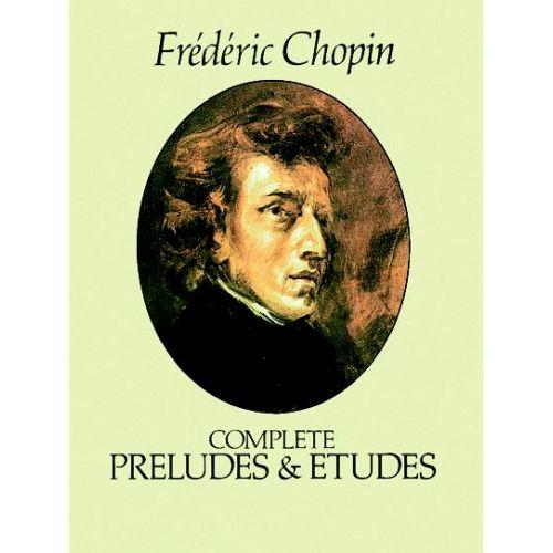 DOVER CHOPIN F. - COMPLETE PRELUDES ET ETUDES - PIANO