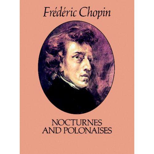 DOVER CHOPIN F. - NOCTURNES AND POLONAISES - PIANO SOLO