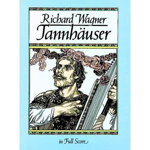 DOVER WAGNER R. - TANNHAUSER - FULL SCORE