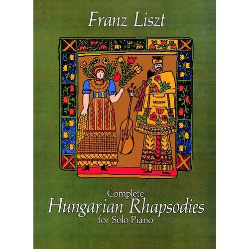 DOVER LISZT F. - COMPLETE HUNGARIAN RHAPSODIE - PIANO