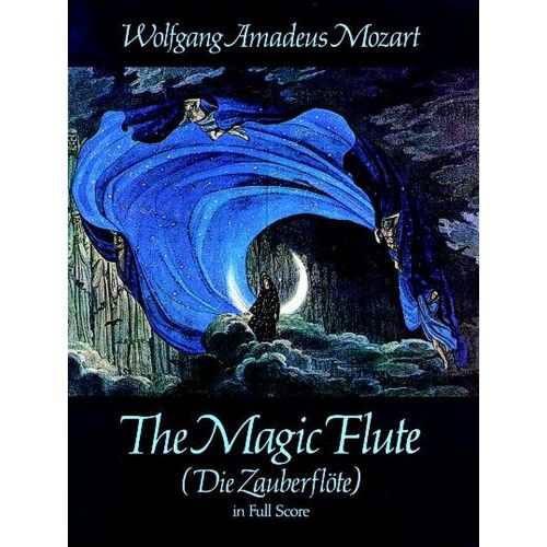 DOVER MOZART W.A. - THE MAGIC FLUTE - FULL SCORE