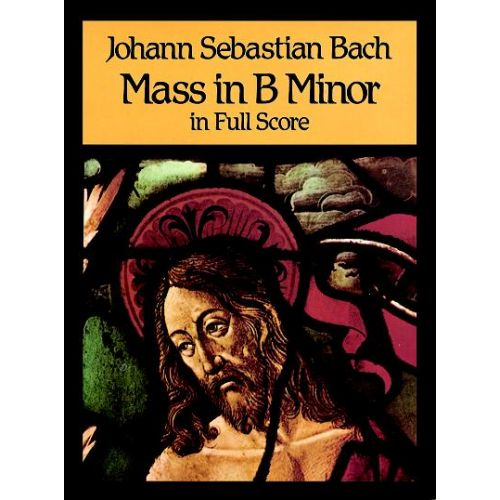 DOVER BACH J.S. - MASS IN B MINOR - VOCAL SCORE
