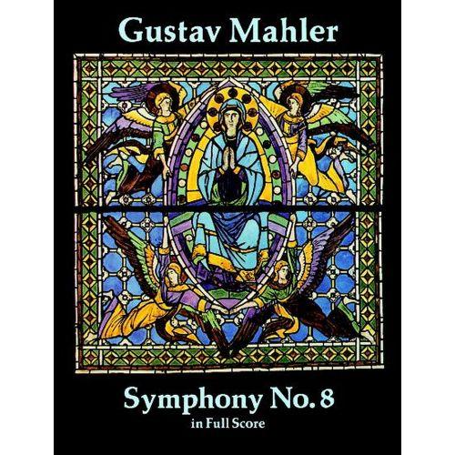 DOVER MAHLER G. - SYMPHONY N°8 - FULL SCORE