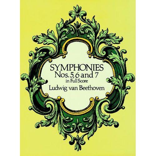 DOVER BEETHOVEN L.VAN - SINFONIE N°5,6,7 - FULL SCORE