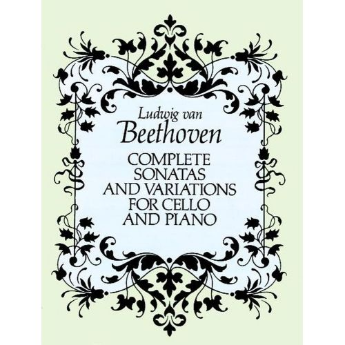 DOVER BEETHOVEN L.VAN - COMPLETE SONATAS AND VARIATIONS - CELLO, PIANO