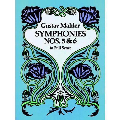 DOVER MAHLER G. - SYMPHONIES N° 5 & 6 - FULL SCORE