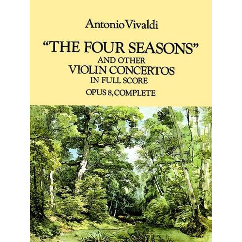 DOVER VIVALDI A. - THE FOUR SEASONS AND OTHERS VIOLIN CONCERTOS OP.8 - FULL SCORE