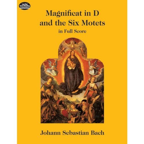 DOVER BACH J.S. - MAGNIFICAT IN D AND THE SIX MOTETS VOCAL SCORE
