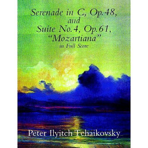 DOVER TCHAIKOWSKY P.I. - SERENADE OP.48, SUITE OP.61 N°4 - FULL SCORE