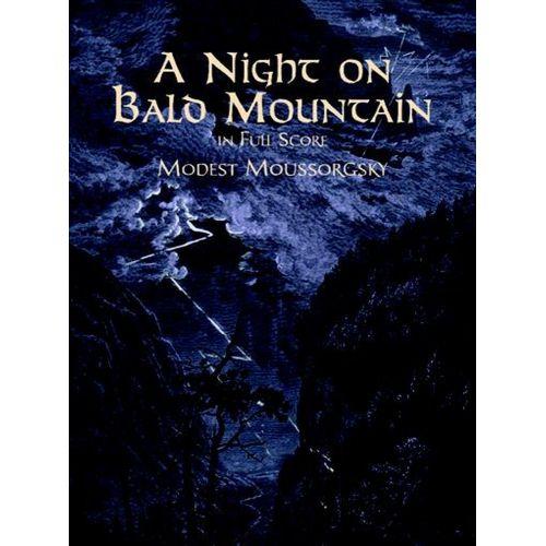 DOVER MOUSSORGSKY M. - NIGHT ON BALD MOUNTAIN - FULL SCORE