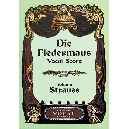 DOVER STRAUSS J. - DIE FLEDERMAUS - VOCAL SCORE