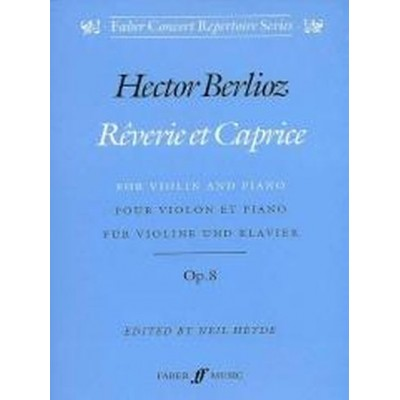 FABER MUSIC BERLIOZ HECTOR - REVERIE ET CAPRICE - VIOLIN AND PIANO