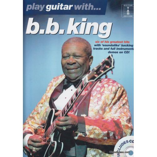 WISE PUBLICATIONS PLAY GUITAR WITH B.B. KING + CD