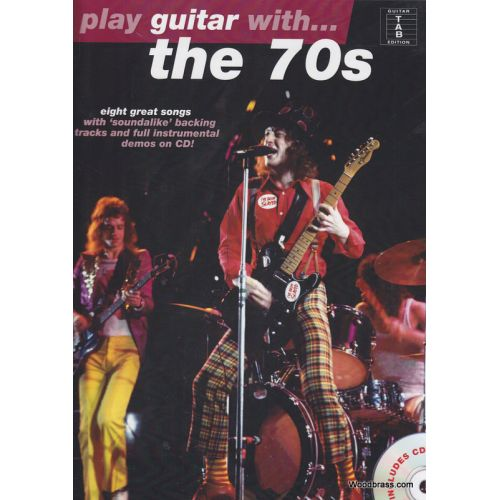 WISE PUBLICATIONS PLAY GUITAR WITH THE SEVENTIES + CD