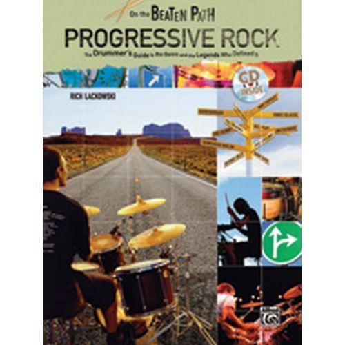 ALFRED PUBLISHING LACKOWSKI RICH - ON THE BEATEN PATH : PROGRESSIVE ROCK + CD - DRUM SET