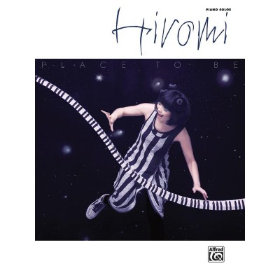 ALFRED PUBLISHING HIROMI - THE PLACE TO BE - PIANO