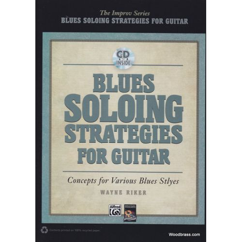 ALFRED PUBLISHING RIKER W. - BLUES SOLOING STRATEGIES - GUITAR + CD