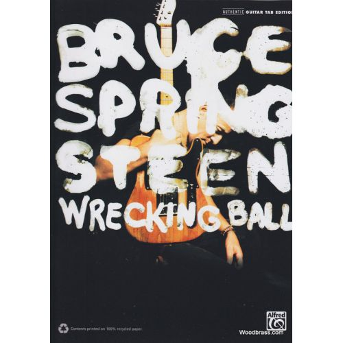 ALFRED PUBLISHING SPRINGSTEEN BRUCE - WRECKING BALL - GUITAR TAB