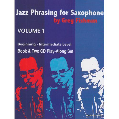 JAZZ STUDIO FISHMAN G. - JAZZ PHRASING FOR SAXOPHONE VOL. 1 + 2 CD'S