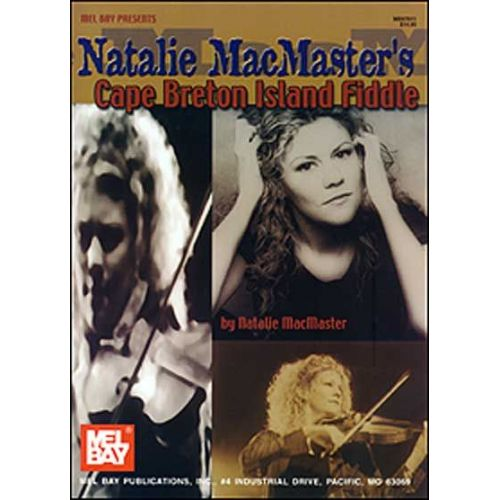 MEL BAY MACMASTER NATALIE - CAPE BRETON ISLAND FIDDLE - FIDDLE
