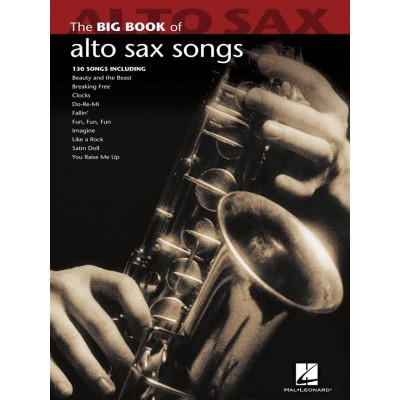 HAL LEONARD BIG BOOK OF ALTO SAX SONGS - 128 GREAT SONGS