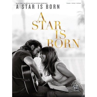 ALFRED PUBLISHING A STAR IS BORN SOUNDTRACK - PVG