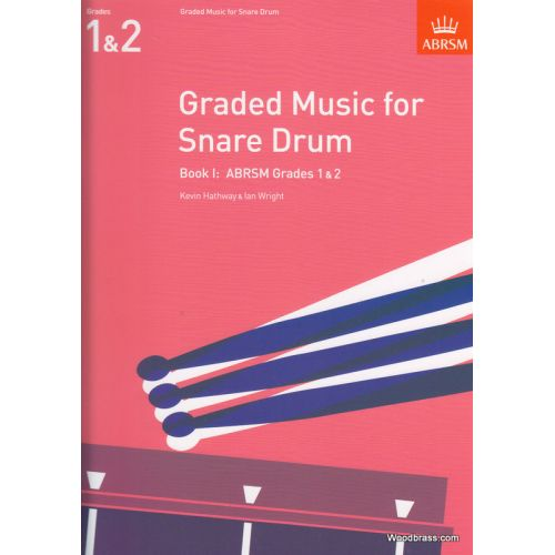 ABRSM PUBLISHING HATHWAY K./ WRIGHT I. - GRADED MUSIC FOR THE SNARE DRUM, BOOK I