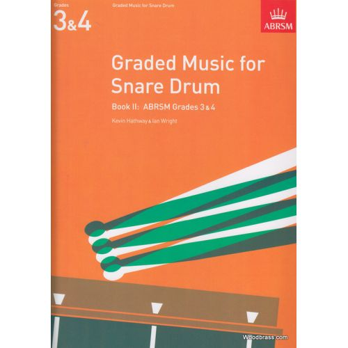 ABRSM PUBLISHING HATHWAY K./ WRIGHT I. - GRADED MUSIC FOR THE SNARE DRUM, BOOK II