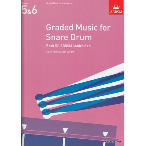 ABRSM PUBLISHING HATHWAY K./ WRIGHT I. - GRADED MUSIC FOR THE SNARE DRUM, BOOK III