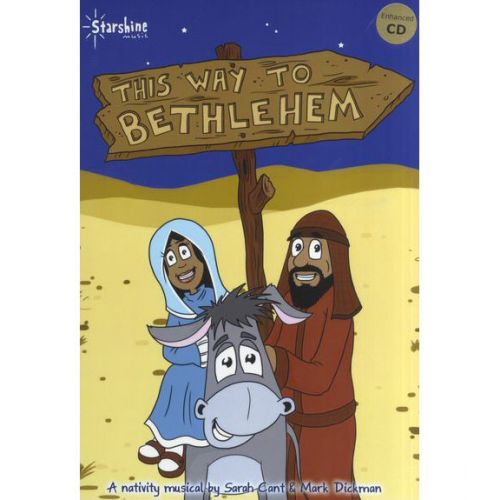MUSIC SALES SARAH CANT AND MARK DICKMAN - THIS WAY TO BETHLEHEM - VOICE
