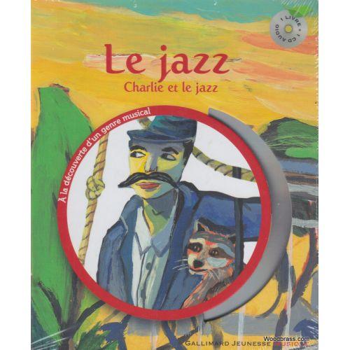 GALLIMARD SAUERWEIN L. - LE JAZZ + CD