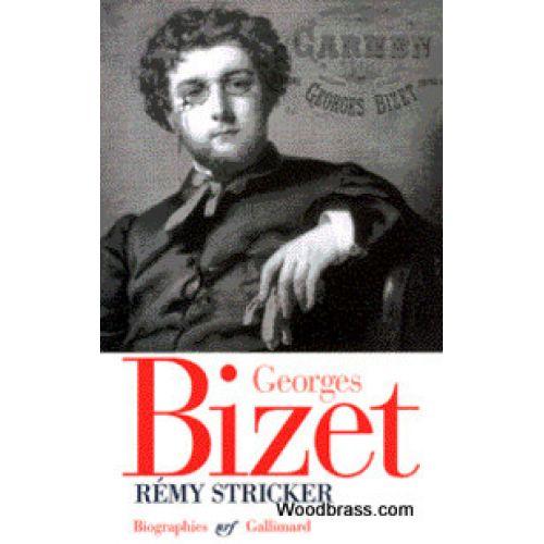 GALLIMARD STRICKER R. - GEORGES BIZET
