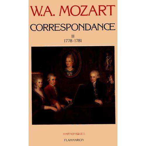 FLAMMARION MOZART W.A. - CORRESPONDANCE VOL.3 1778-1781