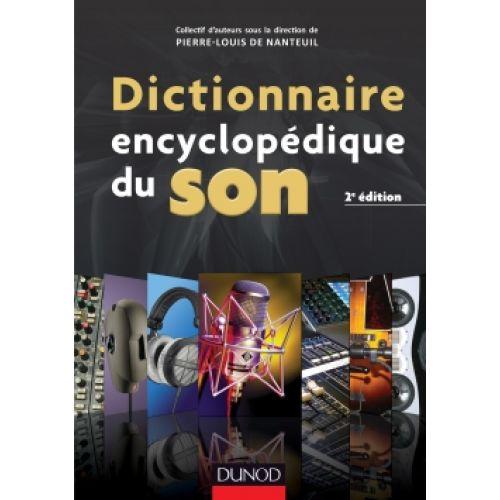DUNOD DE NANTEUIL PIERRE-LOUIS - DICTIONNAIRE ENCYCLOPÉDIQUE DU SON -