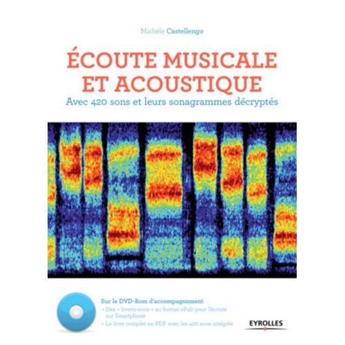 EYROLLES CASTELLENGO MICHELE - ECOUTE MUSICALE ET ACOUSTIQUE