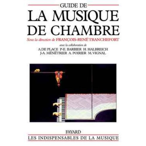 FAYARD TRANCHEFORT - GUIDE DE LA MUSIQUE DE CHAMBRE