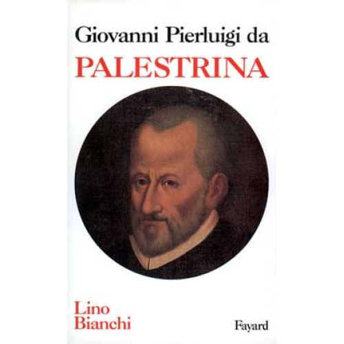 a biography of giovanni pierluigi da palestrina composer of liturgical music
