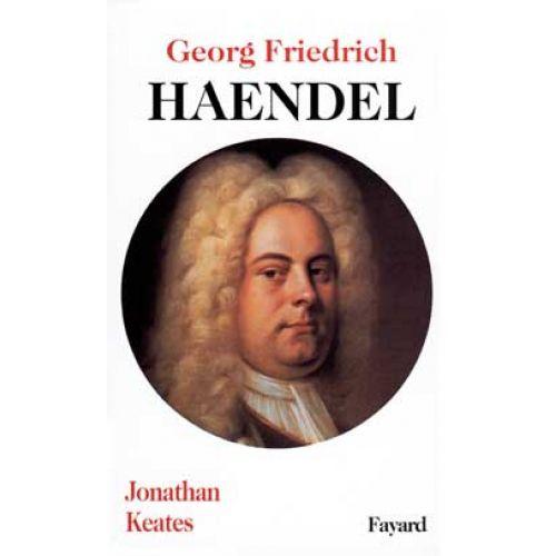 FAYARD HAENDEL GEORG FRIEDRICH HAENDEL