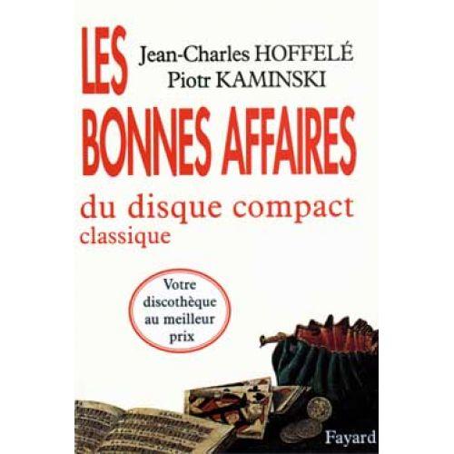 FAYARD HOFFEL - LES BONNES AFFAIRES DU CD CLASSIQUE. LIVRE