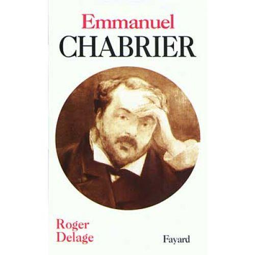 FAYARD DELAGE ROGER - EMMANUEL CHABRIER