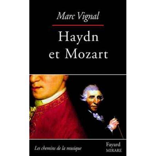FAYARD VIGNAL MARC - HAYDN ET MOZART