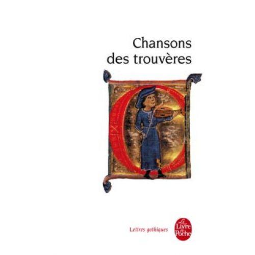 LIVRE DE POCHE CHANSONS DES TROUVERES