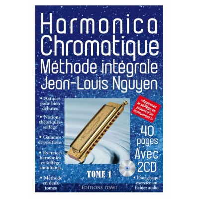 ITAWI NGUYEN JEAN-LOUIS - HARMONICA CHROMATIQUE METHODE INTEGRALE + 2 CD