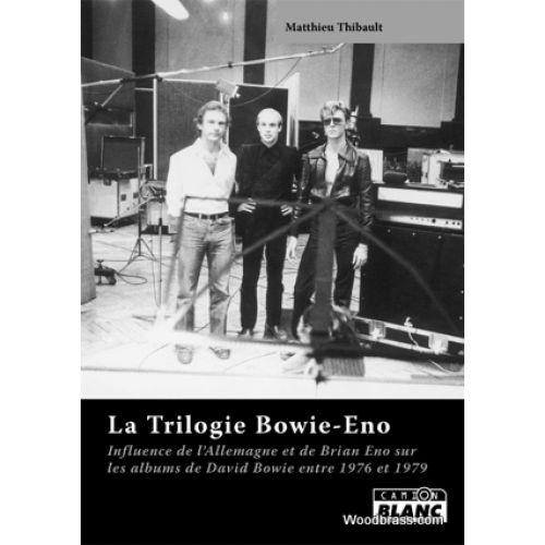 CAMION BLANC THIBAULT M. - LA TRILOGIE BOWIE-ENO